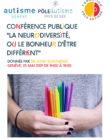 """Conférence """" La neurodiversité, ou le bonheur d'être différent"""". Samedi 25 mai"""