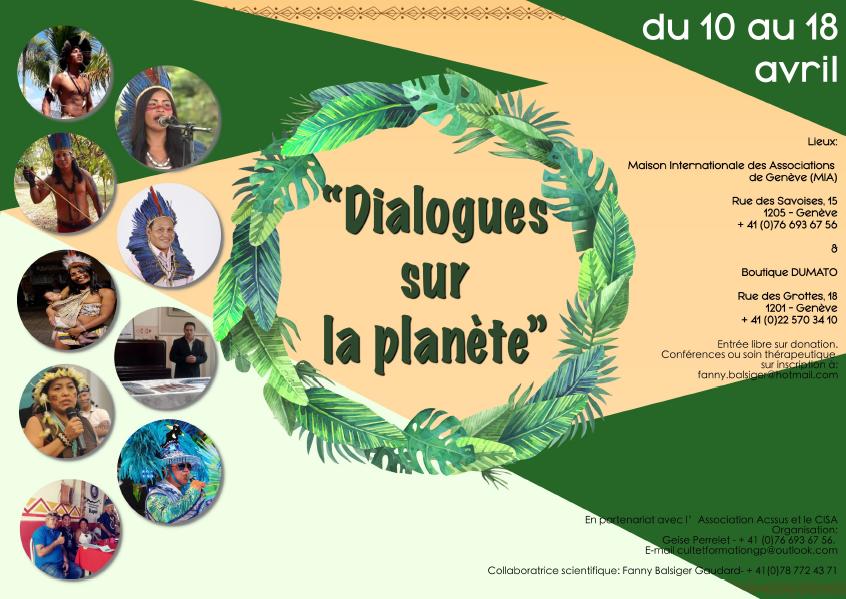 """Privé: Dialogues sur la Planète . """" Connaissances, coutumes et traditions du Peuple Amazonien"""". A partir du 10 avril."""